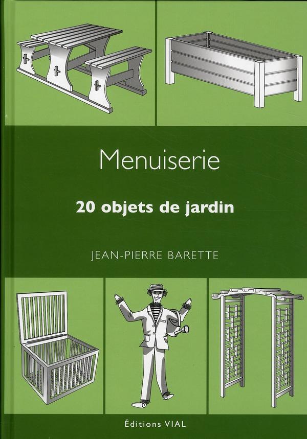 MENUISERIE 20 OBJETS DE JARDIN