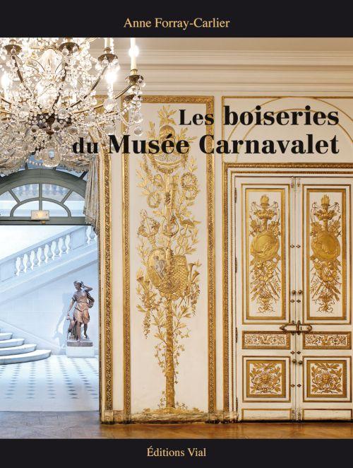 LES BOISERIES DU MUSEE CARNAVALET