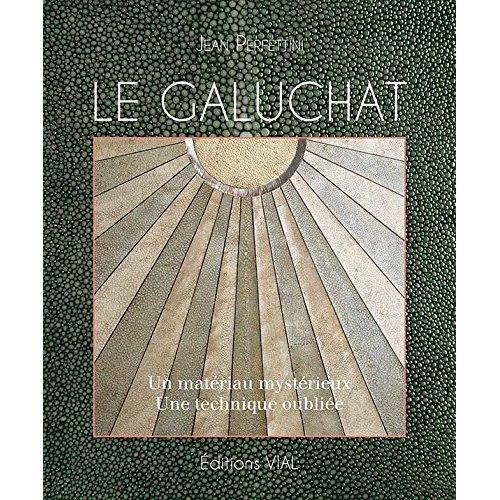 LE GALUCHAT
