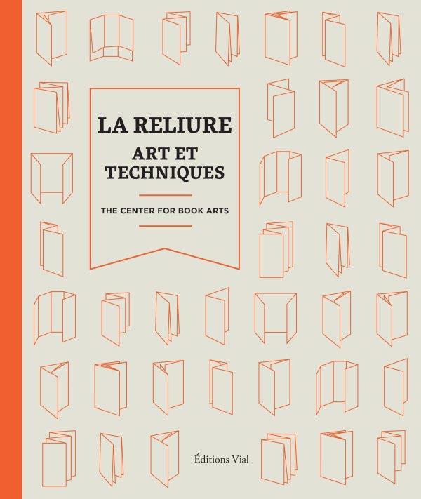 LA RELIURE : ART ET TECHNIQUES