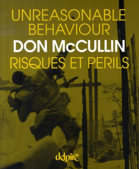 UNREASONABLE BEHAVIOUR, RISQUES ET PERILS - AUTOBIOGRAPHIE