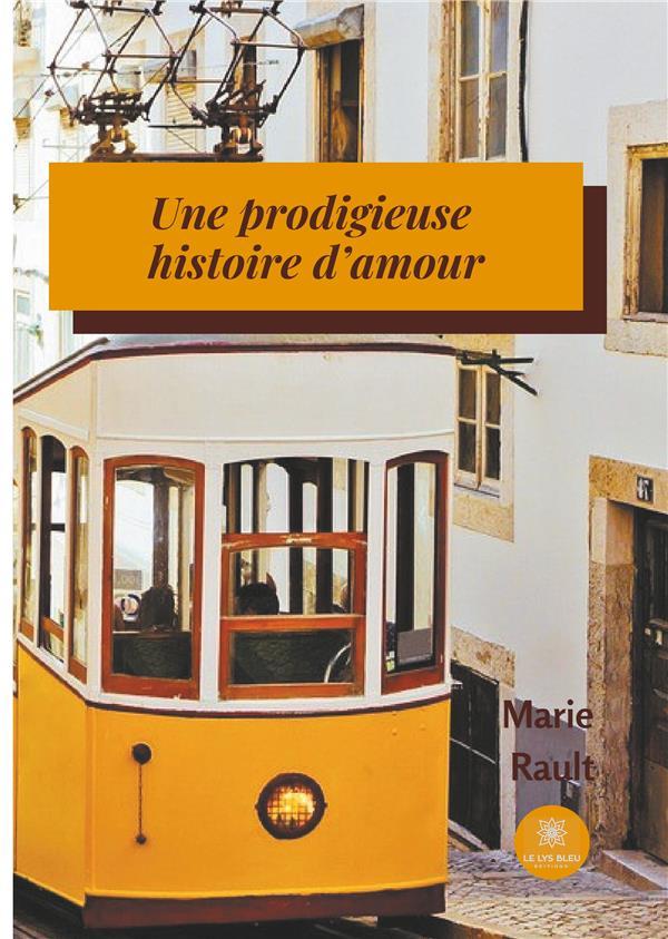 UNE PRODIGIEUSE HISTOIRE D'AMOUR