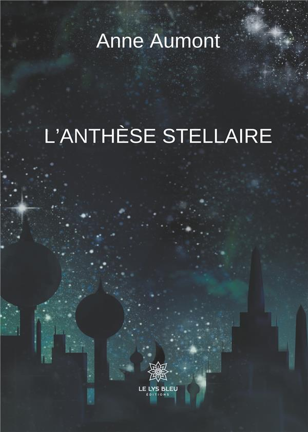L'ANTHESE STELLAIRE