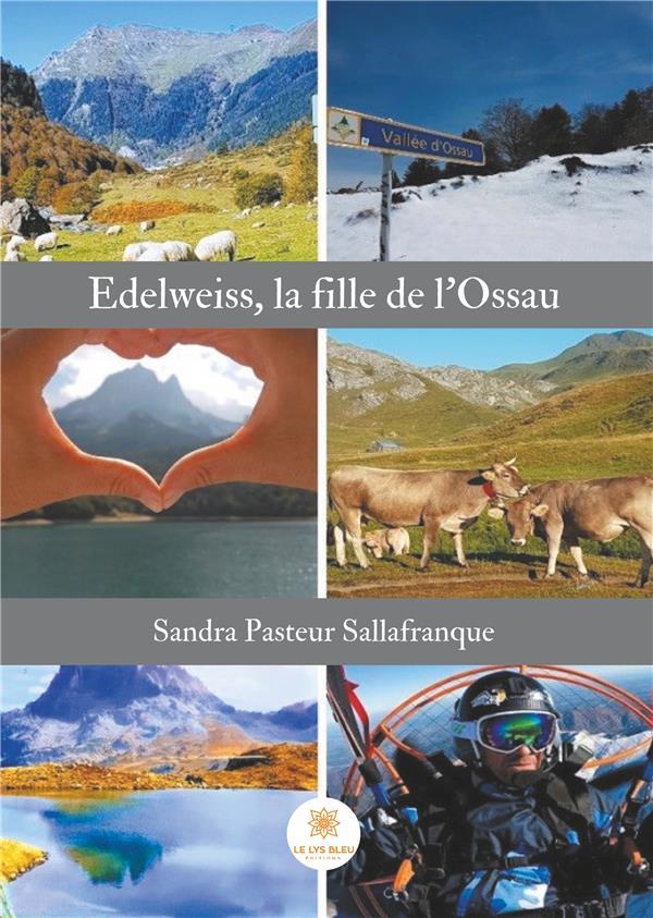 EDELWEISS, LA FILLE DE L'OSSAU
