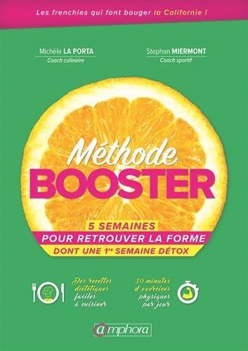 METHODE BOOSTER - 5 SEMAINES POUR RETROUVER LA FORME