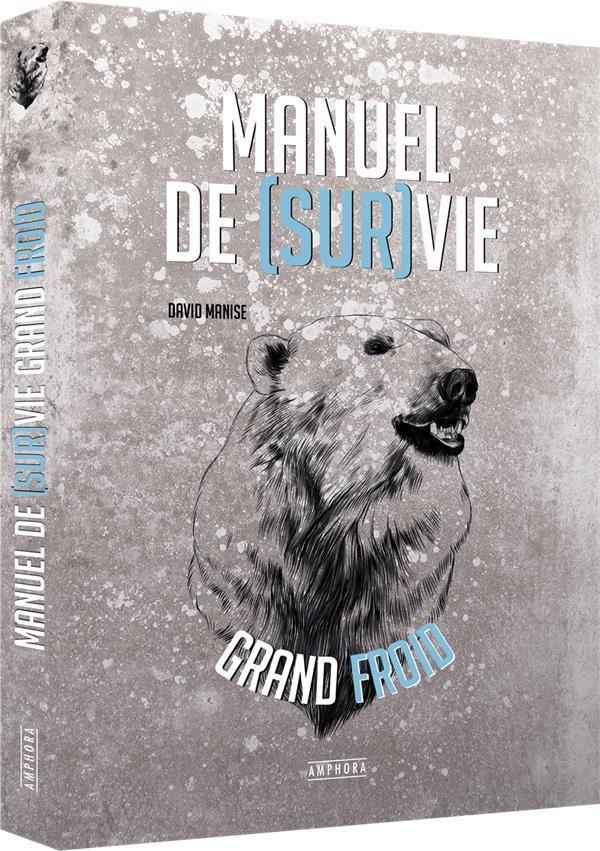 MANUEL DE SURVIE GRAND FROID