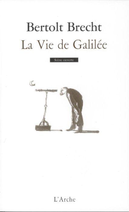 LA VIE DE GALILEE