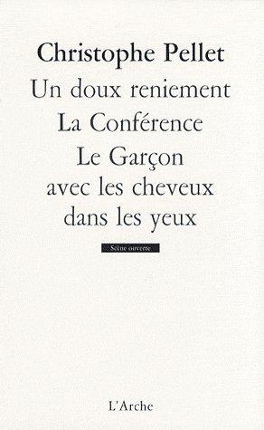 UN DOUX RENIEMENT/LA CONFERENCE/LE GARCON AVEC LES