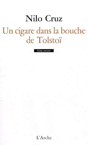 UN CIGARE DANS LA BOUCHE DE TOLSTOI