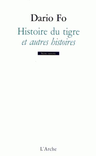 HISTOIRE DU TIGRE ET AUTRES HISTOIRES