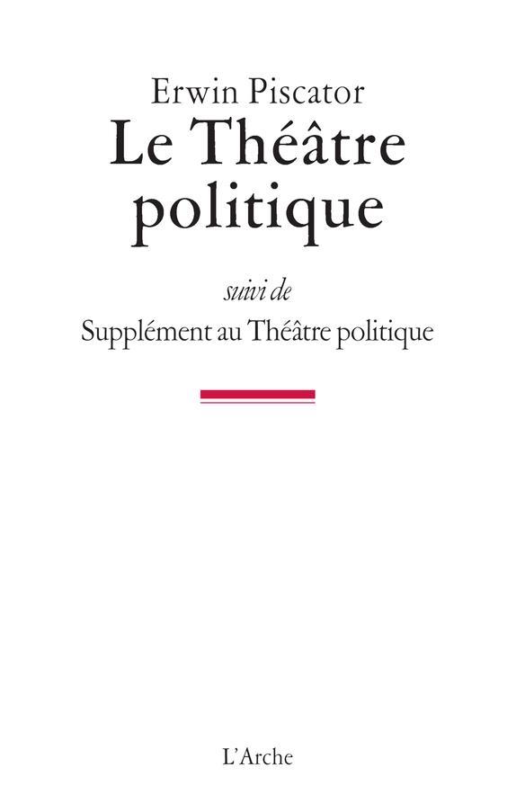 LE THEATRE POLITIQUE