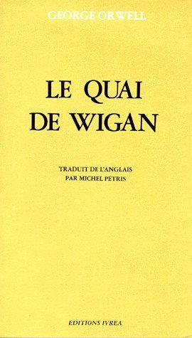 QUAI DE WIGAN (LE)