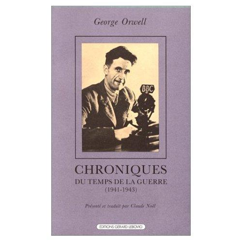 CHRONIQUE DU TEMPS DE LA GUERRE - 1941-1943