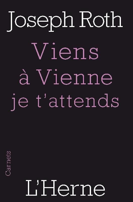 VIENS A VIENNE JE T'ATTENDS