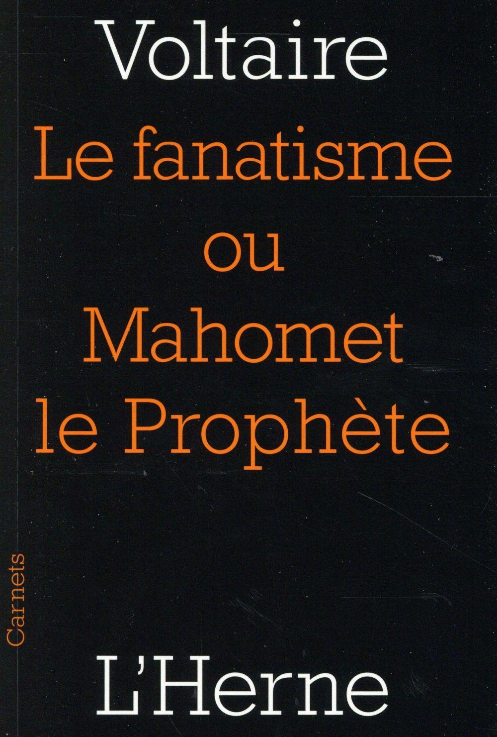 FANATISME OU MAHOMET LE PROPHETE (LE)