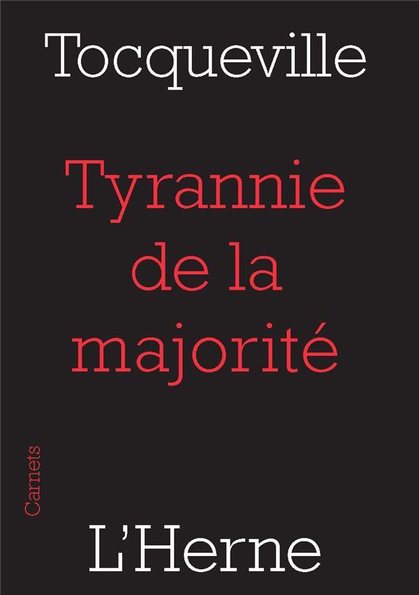 TYRANNIE DE LA MAJORITE