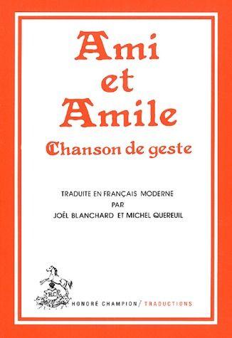 AMI ET AMILE.TRADUCTION EN FRANCAIS MODERNE