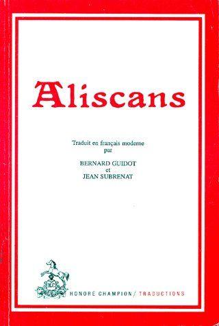 ALISCANS. TRADUCTION EN FRANCAIS MODERNE