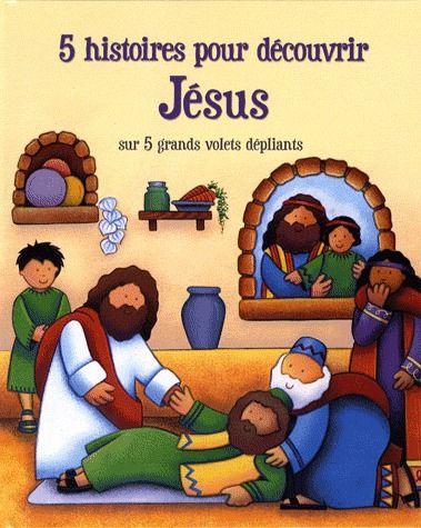 5 HISTOIRES POUR DECOUVRIR JESUS
