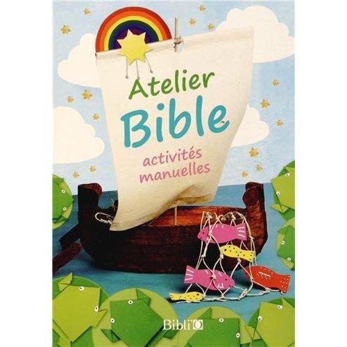 ATELIER BIBLE - ACTIVITES MANUELLES