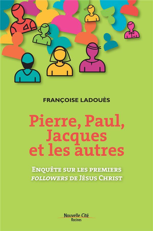 PIERRE PAUL JACQUES ET LES AUTRES
