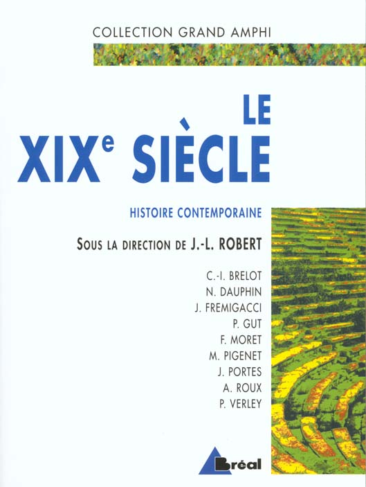 XIXE SIECLE (LE) 2 EME EDITION