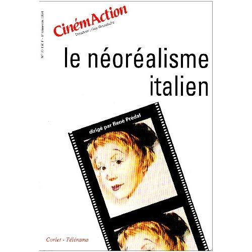CINEMACTION N 70 LE NEOREALISME ITALIEN JANVIER 1994