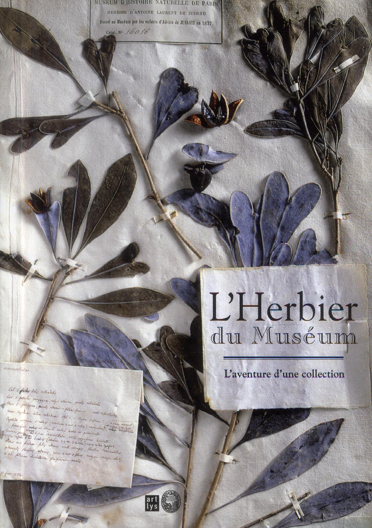 L'HERBIER DU MUSEUM - L'AVENTURE D'UNE COLLECTION