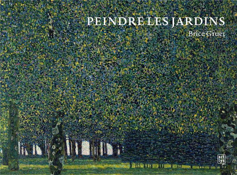 PEINDRE LES JARDINS