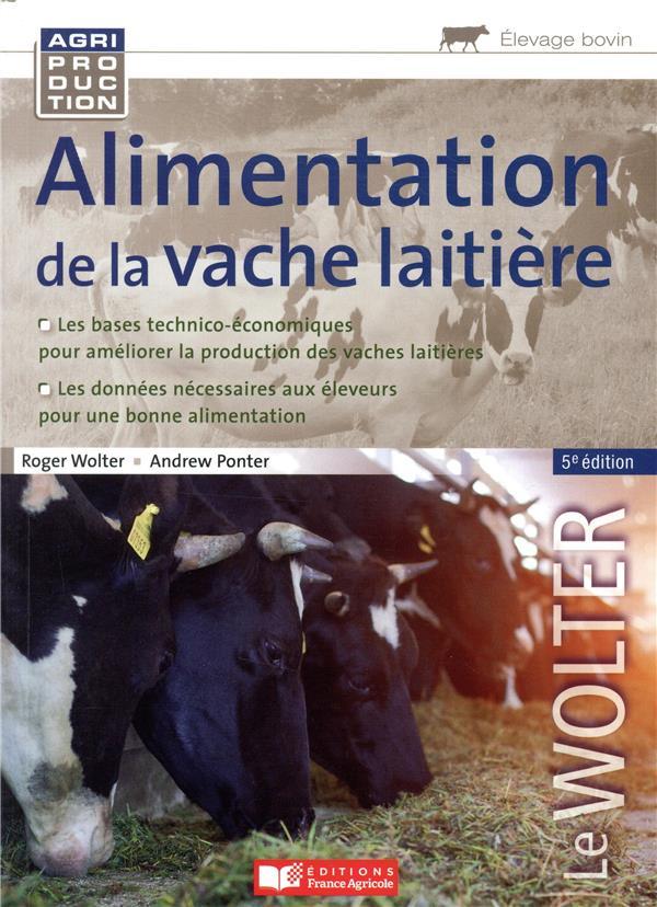 ALIMENTATION DE LA VACHE LAITIERE - 5E ED.