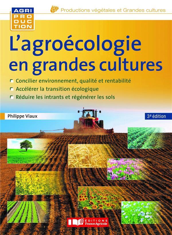 L'AGROECOLOGIE EN GRANDES CULTURES