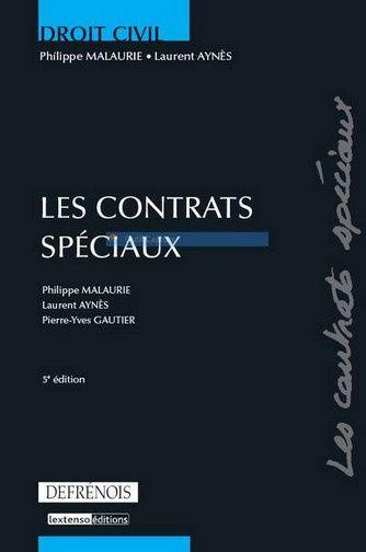 DROIT CIVIL : LES CONTRATS SPECIAUX, 5EME EDITION
