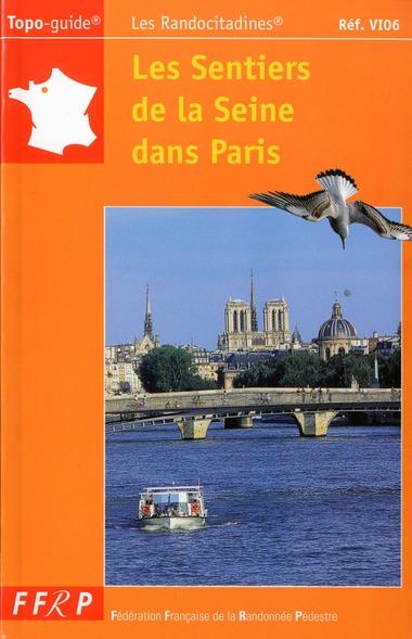 SENTIERS DE LA SEINE DANS PARIS 2005 - 75-PR-VI06