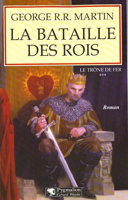 LE TRONE DE FER T03 - LA BATAILLE DES ROIS