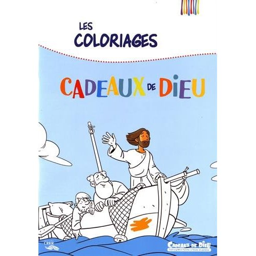 CADEAUX DE DIEU - COLORIAGES - EDITIONS CRER