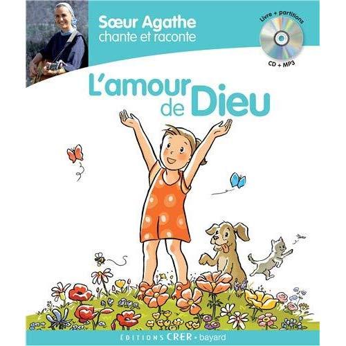 SOEUR AGATHE CHANTE ET RACONTE L'AMOUR DE DIEU