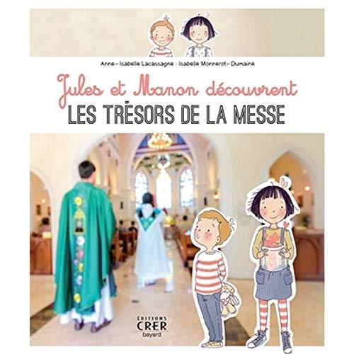 JULES ET MANON DECOUVRENT LES TRESORS DE LA MESSE