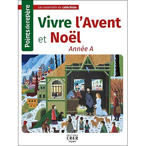 POINTS DE REPERE - VIVRE NOEL . ANNEE A
