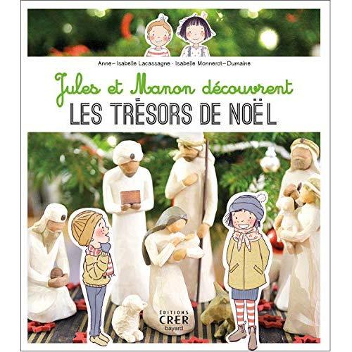 JULES ET MANON DECOUVRENT LES TRESORS DE NOEL