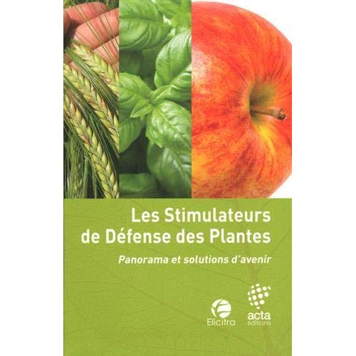 LES STIMULATEURS DE DEFENSE DES PLANTES