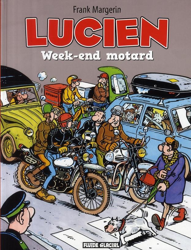LUCIEN - TOME 08 - WEEK-END MOTARD