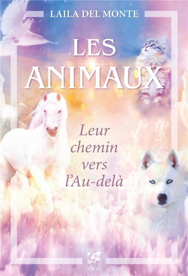LES ANIMAUX LEUR CHEMIN VERS L'AU-DELA
