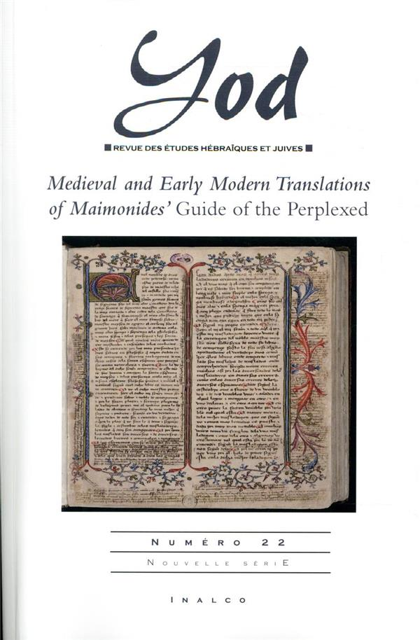 MEDIEVAL AND EARLY MODERN TRANSLATIONS OF MAIMONIDES' GUIDE OF THE PERPLEXED - N 22