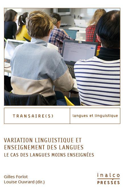 VARIATION LINGUISTIQUE ET ENSEIGNEMENT DES LANGUES. - LE CAS DES LANGUES MOINS ENSEIGNEES
