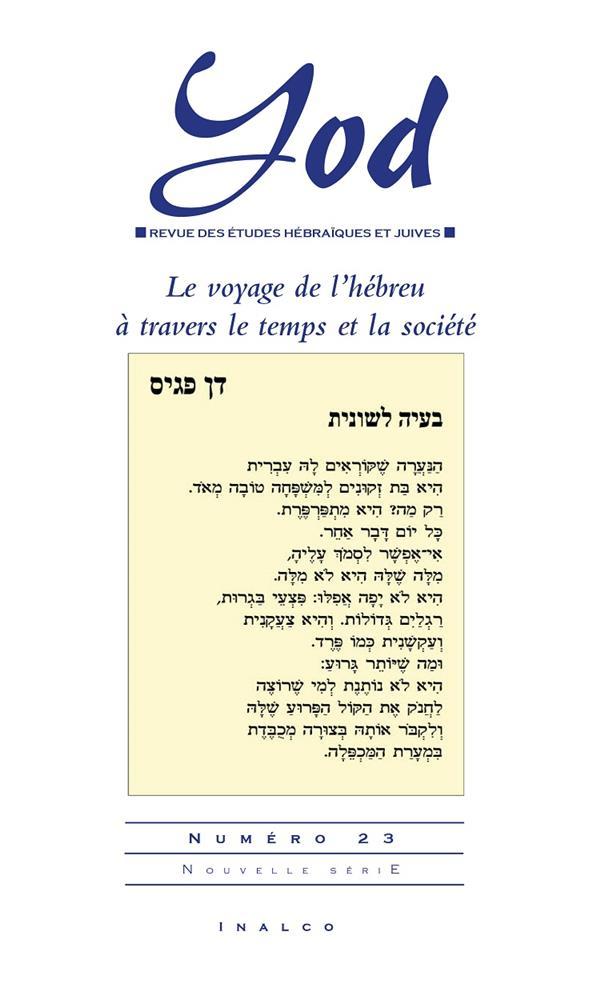 LE VOYAGE DE L'HEBREU A TRAVERS LE TEMPS ET LA SOCIETE - LE VOYAGE DE L HEBREU A TRAVERS LE TEMPS ET