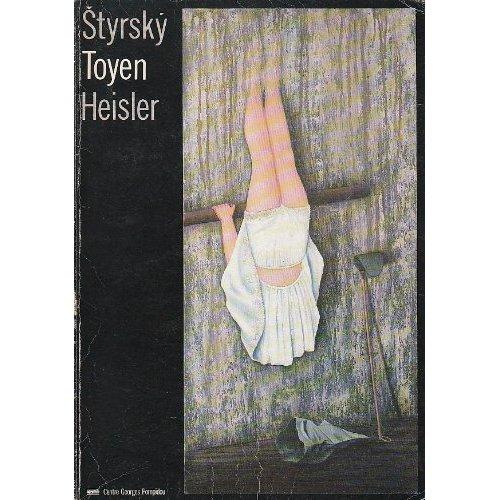 STYRSKY.TOYEN.HEISLER.