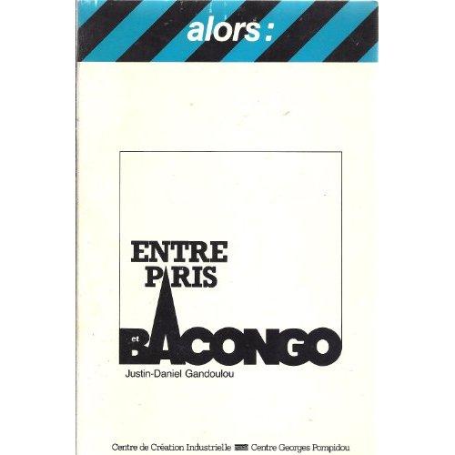 ENTRE PARIS ET BACONGO