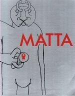 MATTA LES CLASSIQUES DU XXE SIECLE