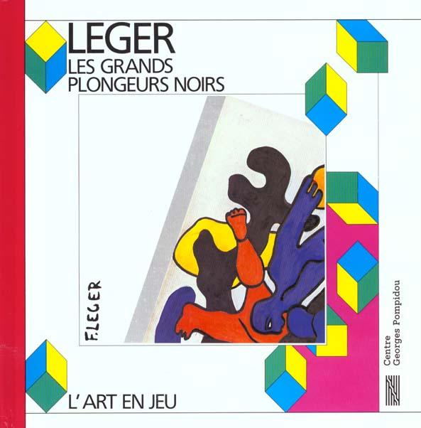 LEGER - LES GRANDS PLONGEURS NOIRS