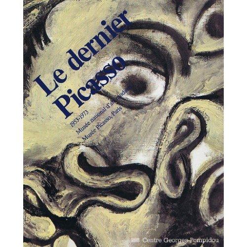 DERNIER PICASSO 1953-1973 (LE)